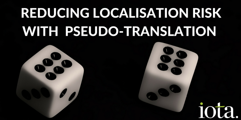 Where does pseudo-translation fit in to the localisation process?