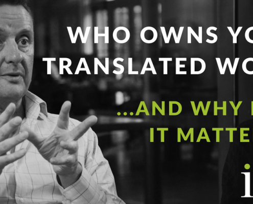 Who owns your translated words — and why it matters