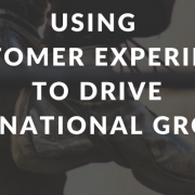 International markets and the customer experience conundrum…