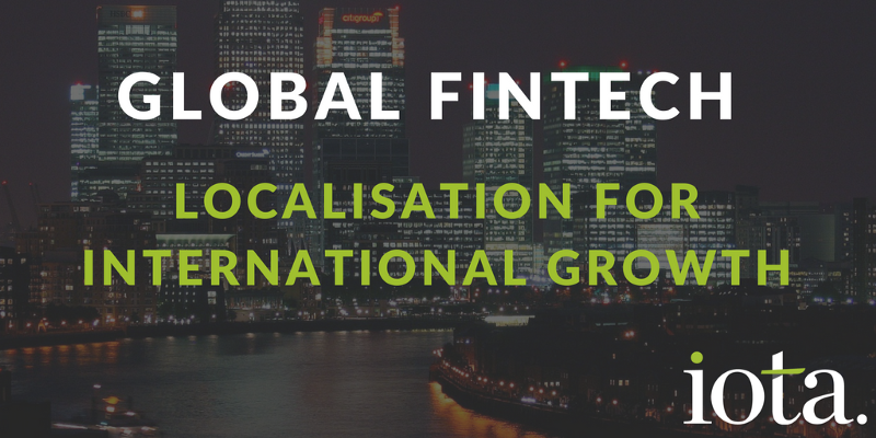 Fintech localisation — coming of age?